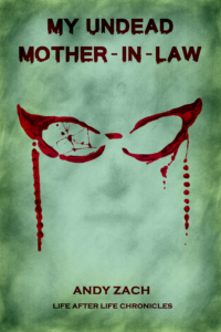 My Undead Mother-in-law Book